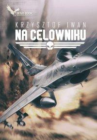 Na celwoniku - Krzysztof Iwan - ebook