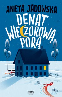 Denat wieczorową porą - Aneta Jadowska - ebook