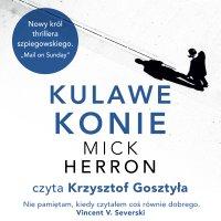 Kulawe konie - Mick Herron - audiobook
