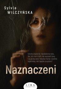Naznaczeni - Sylvia Wilczyńska - ebook