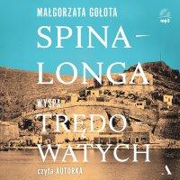 Spinalonga. Wyspa trędowatych - Małgorzata Gołota - audiobook