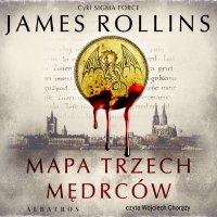 Mapa trzech mędrców - James Rollins - audiobook