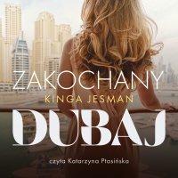 Zakochany Dubaj - Kinga Jesman - audiobook