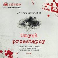 Umysł przestępcy - Jan Gołębiowski - audiobook