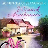 Wianek z dmuchawców - Agnieszka Olszanowska - audiobook