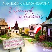 Wianek z lauru - Agnieszka Olszanowska - audiobook