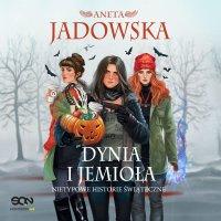 Dynia i jemioła. Nietypowe historie świąteczne - Aneta Jadowska - audiobook