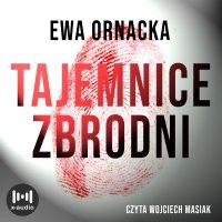 Tajemnice zbrodni - Ewa Ornacka - audiobook