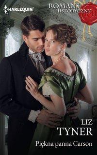 Piękna panna Carson - Liz Tyner - ebook