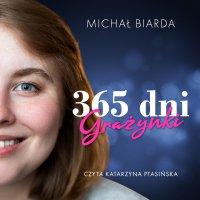 365 dni Grażynki - Michał Biarda - audiobook