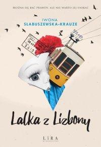 Lalka z Lizbony - Iwona Słabuszewska-Krauze - ebook