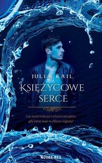Księżycowe serce - Julia Kail - ebook