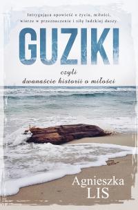 Guziki, czyli dwanaście historii o miłości - Agnieszka Lis - ebook