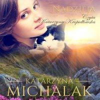Nadzieja - Katarzyna Michalak - audiobook