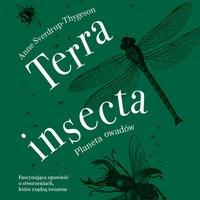Terra insecta. Planeta owadów - Anne Sverdrup-Thygeson - audiobook