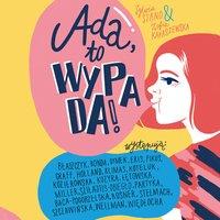 Ada, to wypada! - Zofia Karaszewska - audiobook