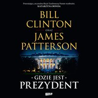 Gdzie jest Prezydent - Bill Clinton - audiobook