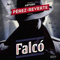 Falco - Arturo Pérez-Reverte - audiobook