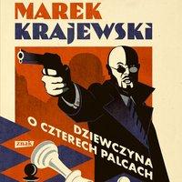 Dziewczyna o czterech palcach - Marek Krajewski - audiobook