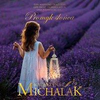 Promyk słońca - Katarzyna Michalak - audiobook