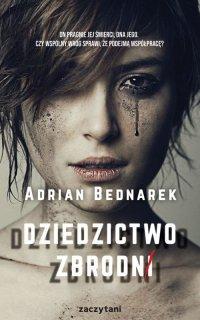 Dziedzictwo zbrodni - Adrian Bednarek - ebook