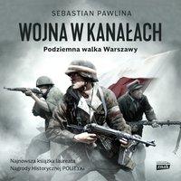 Wojna w kanałach - Pawlina Sebastian - audiobook