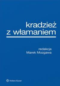 Kradzież z włamaniem - Marek Mozgawa - ebook
