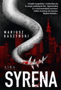 Syrena - Mariusz Kaszyński - ebook