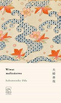 Wiwat małżeństwo - Sakunosuke Oda - ebook