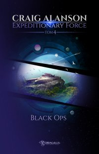 Expeditionary Force. Black Ops. Tom 4 - Craig Alanson - ebook