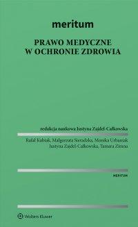 MERITUM Prawo medyczne w ochronie zdrowia - Justyna Zajdel-Całkowska - ebook