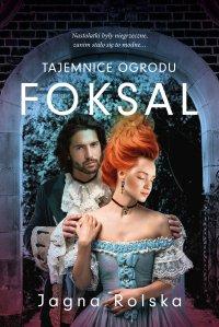 Tajemnice ogrodu Foksal - Jagna Rolska - ebook