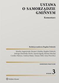 Ustawa o samorządzie gminnym. Komentarz - Bogdan Dolnicki - ebook