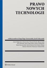 Prawo nowych technologii - Kinga Flaga-Gieruszyńska - ebook