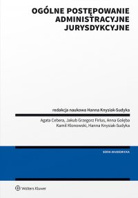 Ogólne postępowanie administracyjne jurysdykcyjne. Podręcznik - Hanna Knysiak-Sudyka - ebook