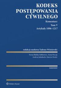 Kodeks postępowania cywilnego. Komentarz. Artykuły 1096–1217. Tom 5 - Tadeusz Wiśniewski - ebook