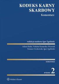 Kodeks karny skarbowy. Komentarz - Igor Zgoliński - ebook