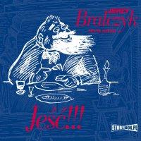 Jeść!!! - Jerzy Bralczyk - audiobook