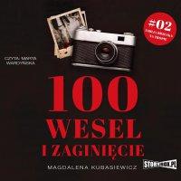 100 wesel i zaginięcie - Magdalena Kubasiewicz - audiobook