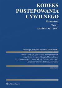 Kodeks postępowania cywilnego. Komentarz. Artykuły 367–505(39). Tom 2 - Tadeusz Wiśniewski - ebook