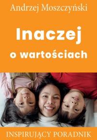 Inaczej o wartościach - Andrzej Moszczyński - ebook