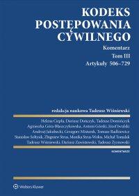 Kodeks postępowania cywilnego. Komentarz. Artykuły 506–729. Tom 3 - Tadeusz Wiśniewski - ebook