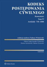 Kodeks postępowania cywilnego. Komentarz. Artykuły 730–1088. Tom 4 - Tadeusz Wiśniewski - ebook