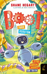 Boot. Park robotów. Tom 3 - Shane Hegarty - ebook