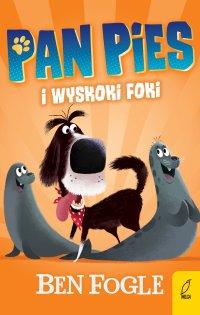 Pan Pies i wyskoki foki - Ben Fogle - ebook