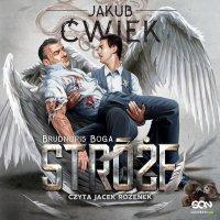 Stróże 2. Brudnopis Boga - Jakub Ćwiek - audiobook