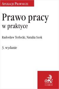 Prawo pracy w praktyce. Wydanie 3 - Natalia Szok - ebook