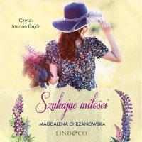Szukając miłości. Jolanta Kryczuk. Tom 2 - Magdalena Chrzanowska - audiobook