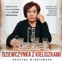 Dziewczynka z kieliszkami - Grażyna Wiśniewska - audiobook