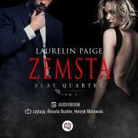 Zemsta. Slay quartet. Tom 3 - Laurelin Paige - audiobook